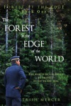 The Forest At The Edge Of The World Book One Forest At The Edge Series