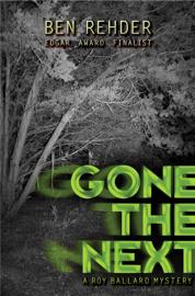 Gone the Next - Ben Rehder book summary