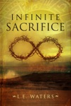 Infinite Sacrifice Infinite Series Book 1