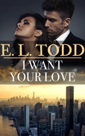 I Want Your Love (Forever and Ever #27) PDF Download