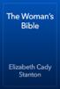 Elizabeth Cady Stanton - The Woman's Bible artwork