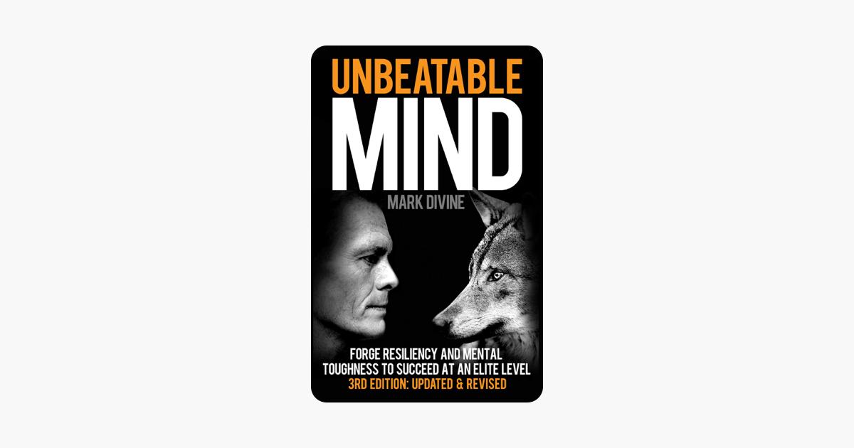 Unbeatable Mind (3rd Edition) - Mark Divine