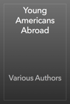 Young Americans Abroad