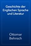 Geschichte Der Englischen Sprache Und Literatur