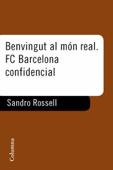 Benvingut al món real. F.C. Barcelona confidencial