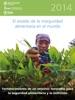 El Estado de la Inseguridad Alimentaria en el Mundo 2014: Fortalecimiento de un entorno favorable para la seguridad alimentaria y la nutricion