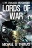 Lords Of War (Star Crusades: Mercenaries, Book 1)