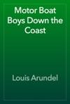 Motor Boat Boys Down The Coast