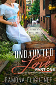 Download and Read Online Undaunted Love (PART ONE)
