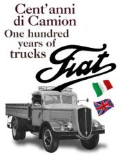 Cent'anni di camion Fiat