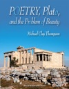 Poetry Plato And The Problem Of Beauty