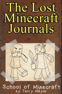 Minecraft: The Lost Minecraft Journals - School of Minecraft