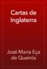 José Maria Eça de Queirós - Cartas de Inglaterra portada