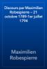 Maximilien Robespierre - Discours par Maximilien Robespierre — 21 octobre 1789-1er juillet 1794 artwork