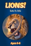 Facts About Lions For Kids 6-8