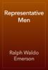 Ralph Waldo Emerson - Representative Men artwork