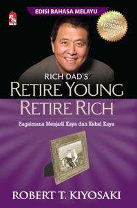 Retire Young Retire Rich - Edisi Bahasa Melayu