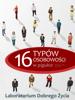 Laboratorium Dobrego Życia (LDŻ) - 16 typów osobowości w pigułce artwork