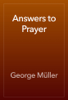George MГјller - Answers to Prayer artwork