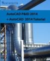AutoCAD PID 2014  AutoCAD 2014 Tutorial
