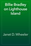 Billie Bradley on Lighthouse Island