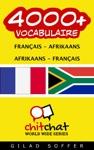 4000 Franais - Afrikaans Afrikaans - Franais Vocabulaire