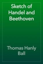 Sketch Of Handel And Beethoven