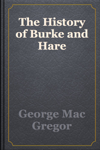 The History of Burke and Hare