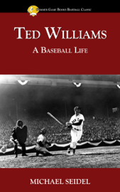 Ted Williams: A Baseball Life