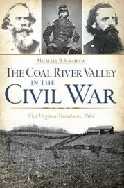 COAL RIVER VALLEY IN THE CIVIL WAR, THE