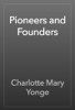Charlotte Mary Yonge - Pioneers and Founders artwork