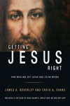 Getting Jesus Right How Muslims Get Jesus And Islam Wrong