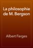 Albert Farges - La philosophie de M. Bergson 앨범 사진