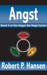 Angst Book 4 Of The Angus The Mage Series