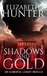 Shadows And Gold An Elemental Legacy Novella