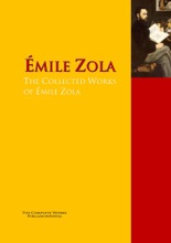 The Collected Works Of Émile Zola