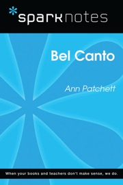 BEL CANTO (SPARKNOTES LITERATURE GUIDE)