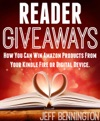 Reader Giveaways How You Can Win Amazon Products From Your Kindle Fire Or Digital Device