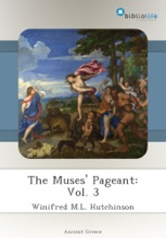 The Muses' Pageant: Vol. 3