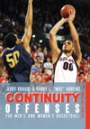 Continuity Offenses For Mens And Womens Basketball Second Edition