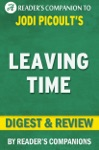 Leaving Time By Jodi Picoult I Digest  Review