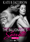 The Billionaire's Secret, part 1