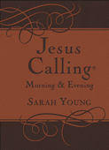 Jesus Calling Morning and Evening, with Scripture references