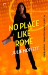 No Place Like Rome A Lexi Carmichael Mystery Book Three