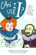 Can I Use I? Because I Hate, Hate, Hate College Writing