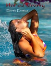 Hot And Steamy Exotic Erotica
