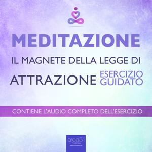 Meditazione – Il magnete della Legge di Attrazione Libro Cover
