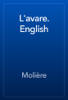 Molière - L'avare. English artwork