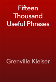 Fifteen Thousand Useful Phrases book