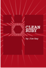 Clean Ruby - Jim Gay